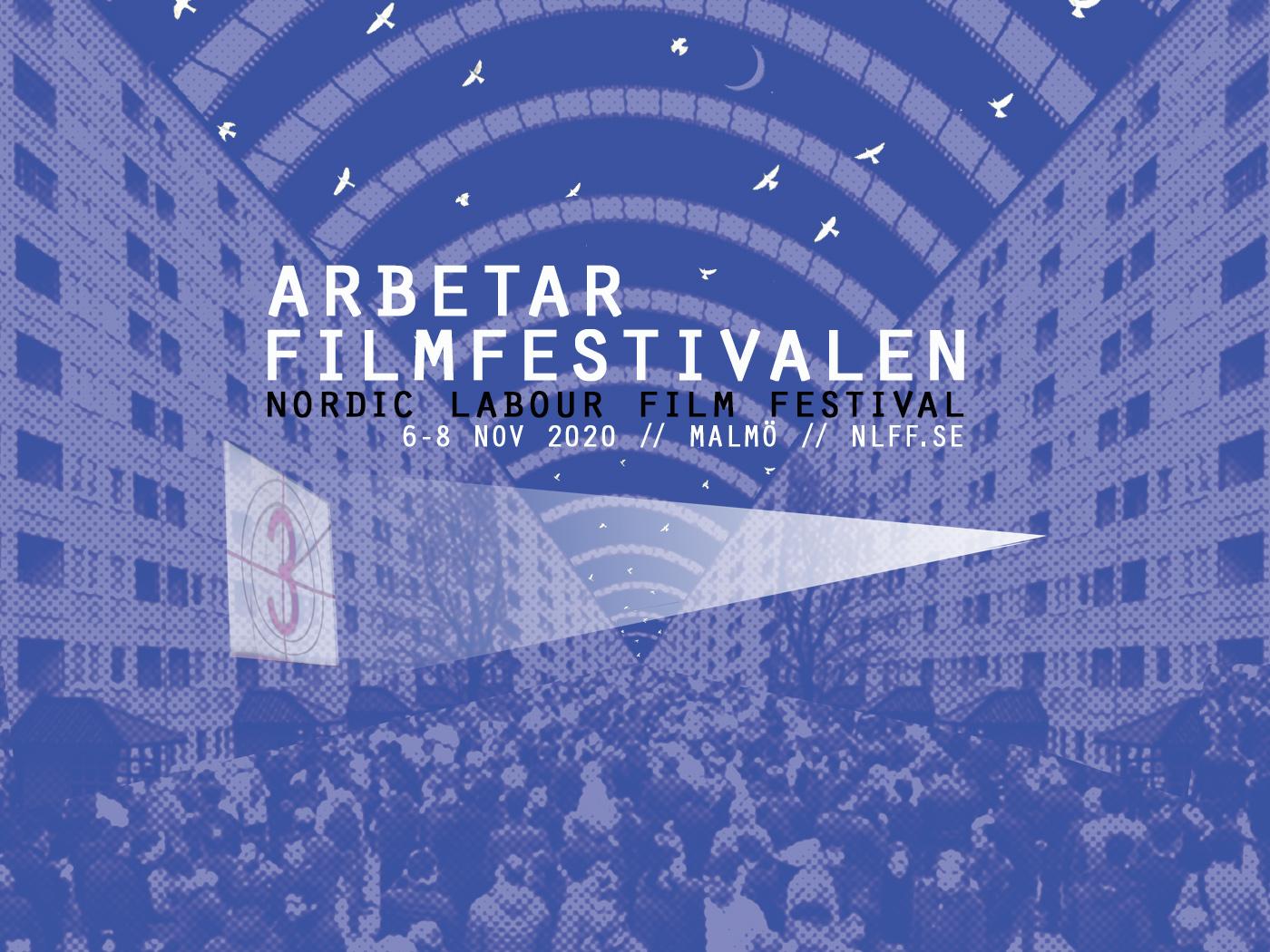 Arbetar Filmfestivalen 2020 // Nordic Labour Film Festival 2020